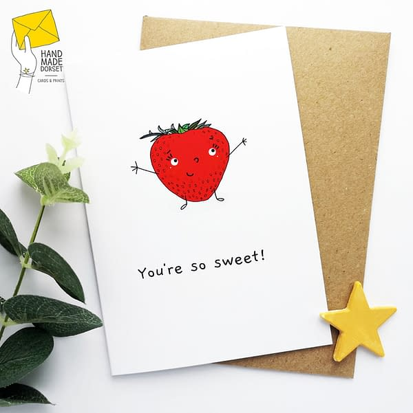 You're so sweet card, thank you card