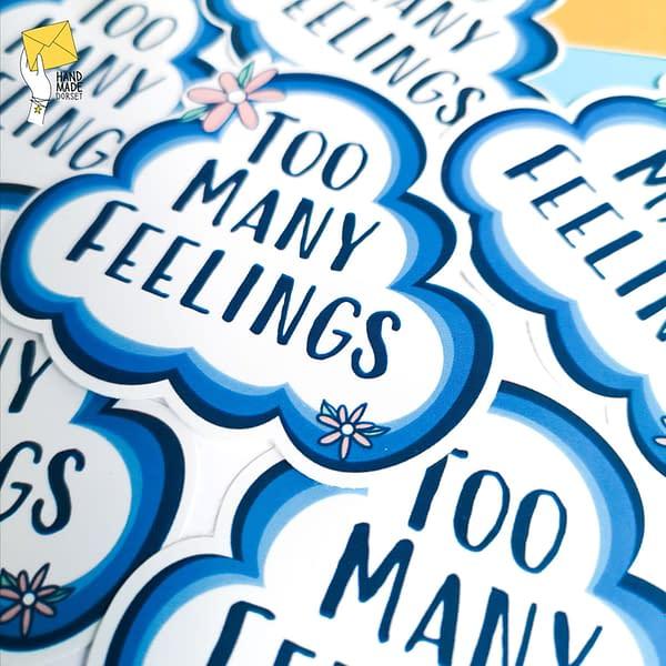 Too many feelings sticker, empath sticker