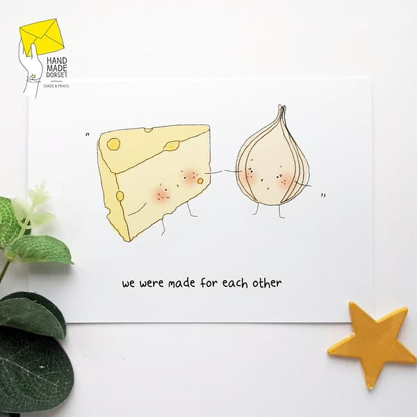 We were made for each other valentines card, cheese and onion