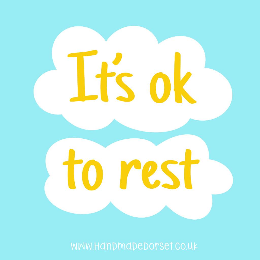 It's ok to rest