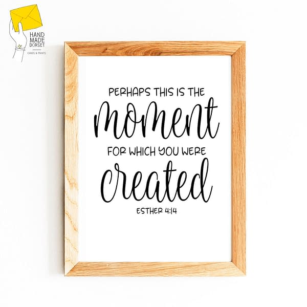 perhaps this is the moment quote, bible quotes