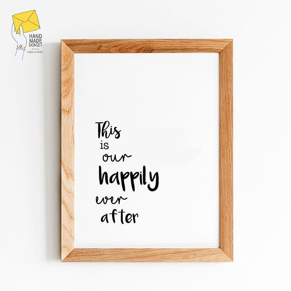 happily ever after, family home print
