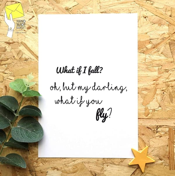 Inspirational quote, What if I fall print