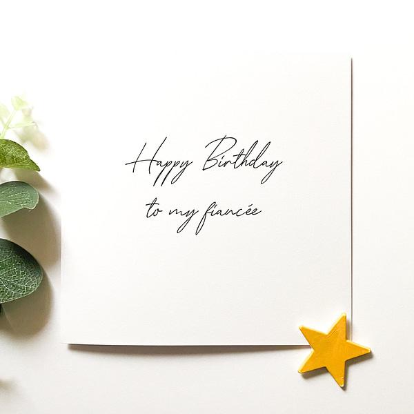Happy Birthday to my Fiancée, Birthday card for fiancée